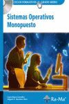 SISTEMAS OPERATIVOS MONOPUESTO. INCLUYE CD-ROM