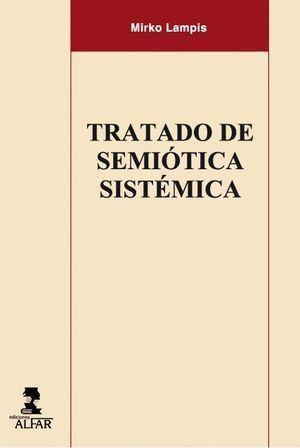 TRATADO DE SEMIÓTICA SISTÉMICA