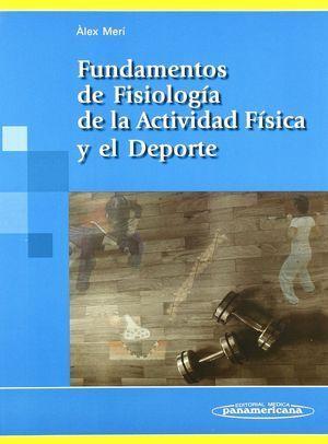 FUNDAMENTOS DE FISIOLOGIA DE LA ACTIVIDAD FISICA Y EL DEPORTE