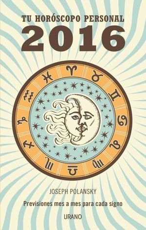 2016 TÚ HORÓSCOPO PERSONAL