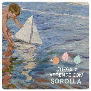 JUEGA Y APRENDE CON SOROLLA