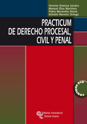 PRACTICUM DE DERECHO PROCESAL, CIVIL Y PENAL