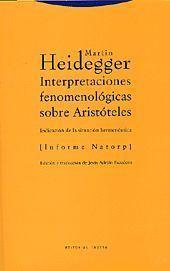 INTERPRETACIONES FENOMENOLOGICAS SOBRE ARISTOTELES