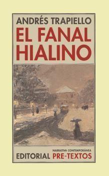 FANAL HIALINO, EL