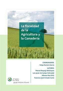 LA FISCALIDAD DE LA AGRICULTURA Y LA GANADERÍA