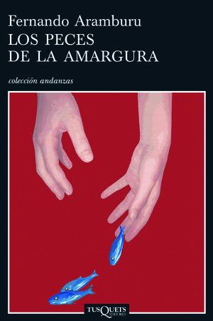 PECES DE LA AMARGURA , LOS