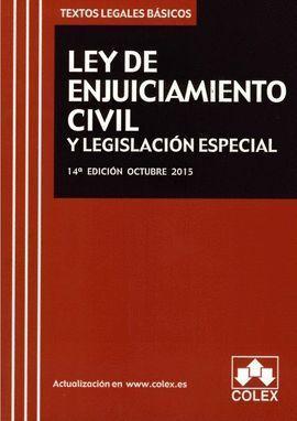 LEY ENJUICIAMIENTO CIVIL Y LEGISLACION ESPECIAL 14ºED 2015