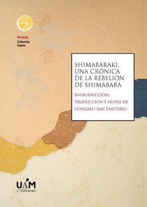 SHIMABARAKI UNA CRONICA DE LA REBELION DE SHIMABARA