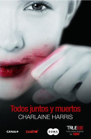 TODOS JUNTOS Y MUERTOS