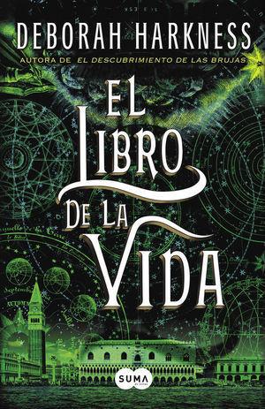 LIBRO DE LA VIDA, EL (EL DESCUBRIMIENTO DE LAS BRUJAS 3)