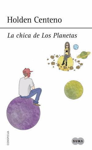 CHICA DE LOS PLANETAS, LA