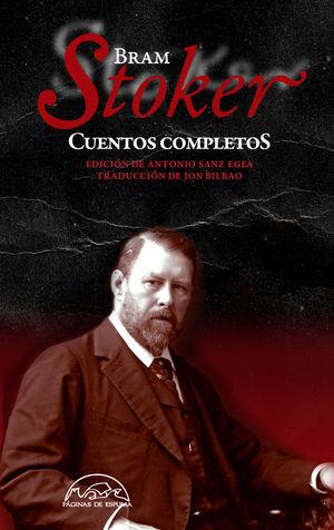 CUENTOS COMPLETOS (BRAM STOKER)