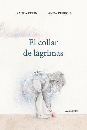 EL COLLAR DE LAGRIMAS