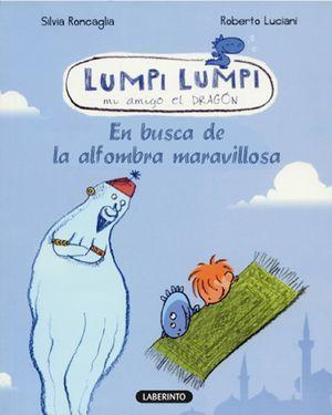 LUMPI LUMPI. EN BUSCA DE LA ALFOMBRA MARAVILLOSA