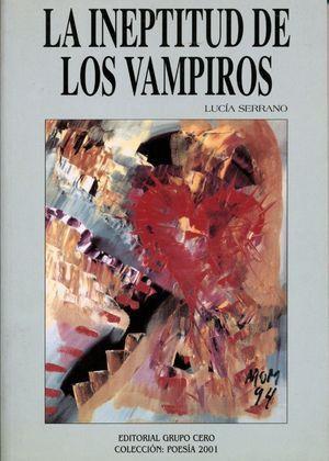 LA INEPTITUD DE LOS VAMPIROS