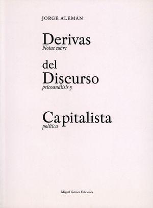 DERIVAS DEL DISCURSO CAPITALISTA