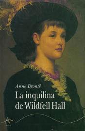 INQUILINA DE WILDFELL HALL,LA