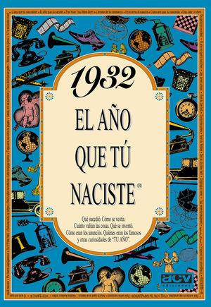 1932 EL AÑO QUE TU NACISTE