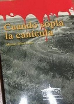 CUANDO SOPLA LA CANICULA