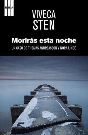 MORIRÁS ESTA NOCHE