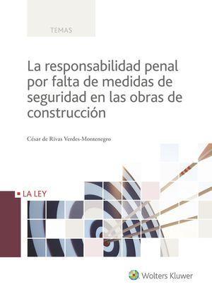 RESPONSABILIDAD PENAL POR FALTA MEDIDAS SEGURIDAD EN OBRAS
