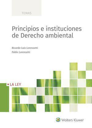 PRINCIPIOS E INSTITUCIONES DE DERECHO AMBIENTAL