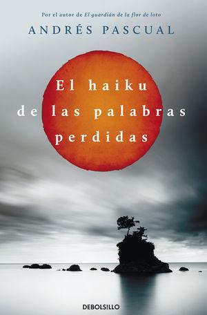 EL HAIKU DE LAS PALABRAS PERDIDAS
