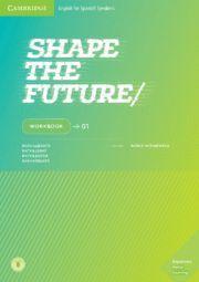 SHAPE THE FUTURE CAMBRIDGE LEVEL 1 WORKBOOK 2019