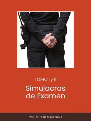 SIMULACROS DE EXAMEN DE VIGILANTES DE SEGURIDAD 2020