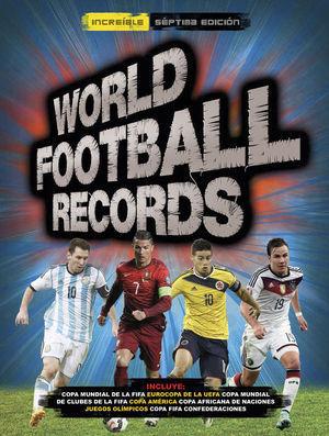 WORLD FOOTBALL RECORDS 2016 7ªEDICION