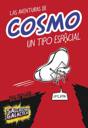 AVENTURAS DE COSMO, LAS  (UN TIPO ESPACIAL)