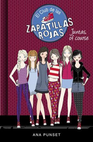 EL CLUB DE LAS ZAPATILLAS ROJAS 8. JUNTAS, OF COURSE