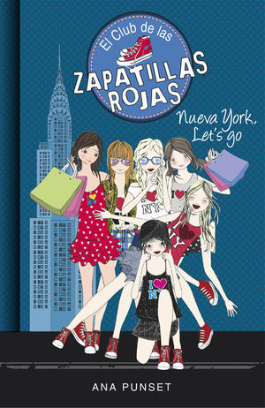 EL CLUB DE LAS ZAPATILLAS ROJAS 10. NUEVA YORK, LET'S GO