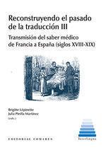 RECONSTRUYENDO EL PASADO DE LA TRADUCCION III