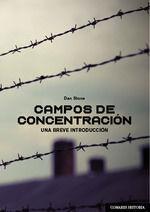 CAMPOS DE CONCENTRACION UNA BREVE INTRODUCCION