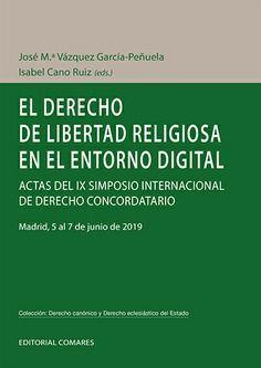 DERECHO DE LIBERTAD RELIGIOSA EN EL ENTORNO DIGITAL, EL