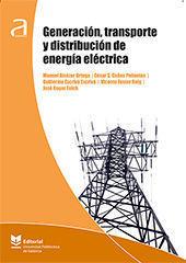 GENERACIÓN TRANSPORTE Y DISTRIBUCIÓN DE ENERGÍA ELÉCTRICA