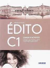EDITO C1 EXERCICES 2018 SANTILLANA