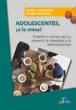 ADOLESCENTES !A LA MESA!