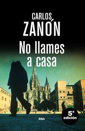 NO LLAMES A CASA (N.ED)