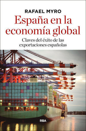 ESPAÑA Y LA ECONOMÍA GLOBAL