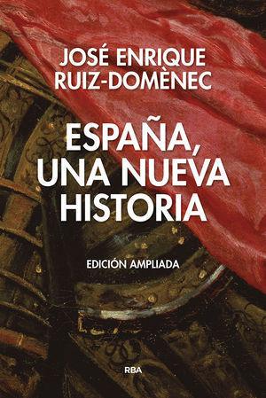 ESPAÑA UNA NUEVA HISTORIA (ED.AMPLIADA)