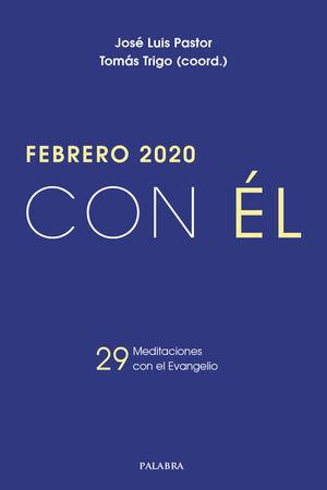 FEBRERO 2020 , CON EL