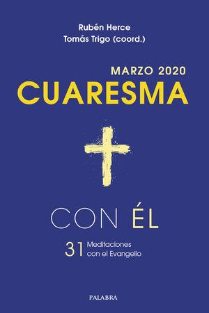 MARZO 2020 CUARESMA CON EL