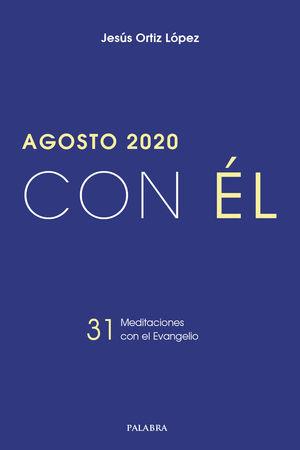 AGOSTO 2020 -CON EL
