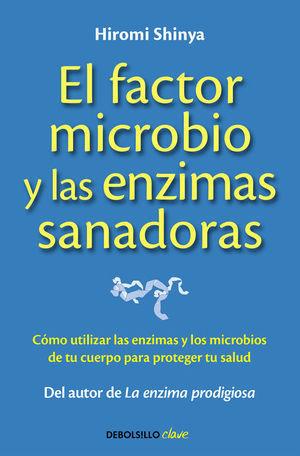 FACTOR MICROBIO Y LAS ENZIMAS SANA, EL