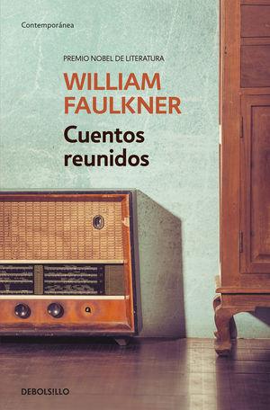 CUENTOS REUNIDOS (WILLIAM FAULKNER)