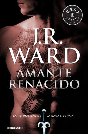 AMANTE RENACIDO (LA HERMANDAD DE LA DAGA NEGRA 10)