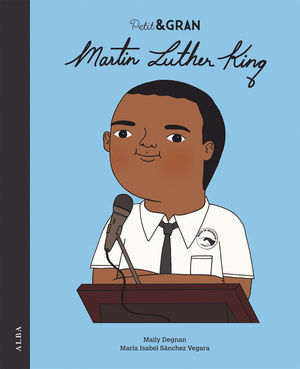 PETIT & GRAN MARTIN LUTHER KING