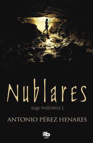 NUBLARES - SAGA PREHISTORICA I
